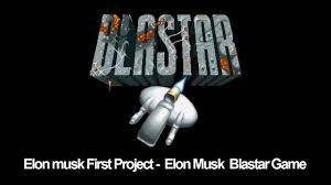 Elon musk First Project - Elon Musk Blastar Game - YouTube